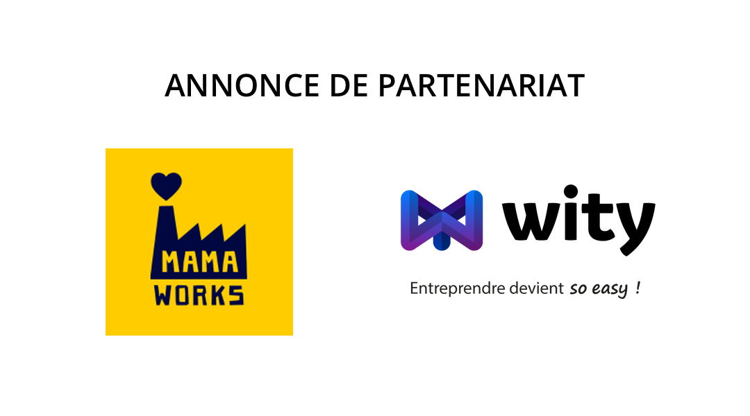 Annonce_partenariat_logos_MamaWorks_Wity