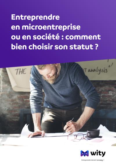 Livre Blanc : Micro Entreprise VS Société - WITY