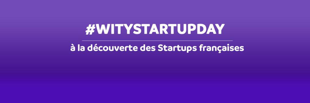 witystartupday - BLOG WITY- nouvelles startups françaises