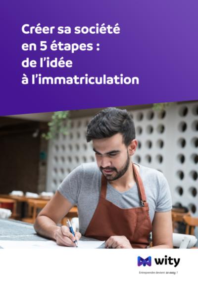 Livre Blanc : Créer sa société en 5 étapes - WITY