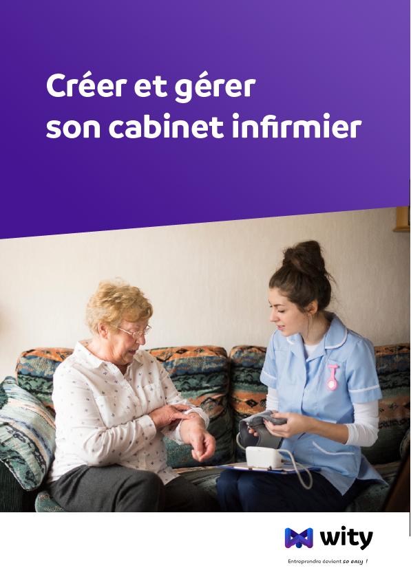 Créer et gérer son cabinet infirmier - Livre Blanc WITY