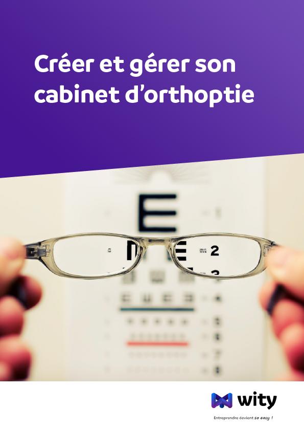 Créer et gérer son cabinet d'Orthoptie - Livre Blanc - WITY
